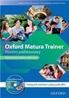 Obrazek Oxford Matura Trainer Poziom podstawowy podręcznik wieloletni z płytą audio MP3