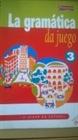 Obrazek La gramatica da juego cz 3